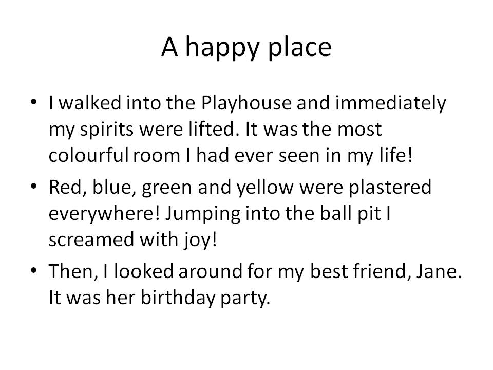 examples for describe a happy place