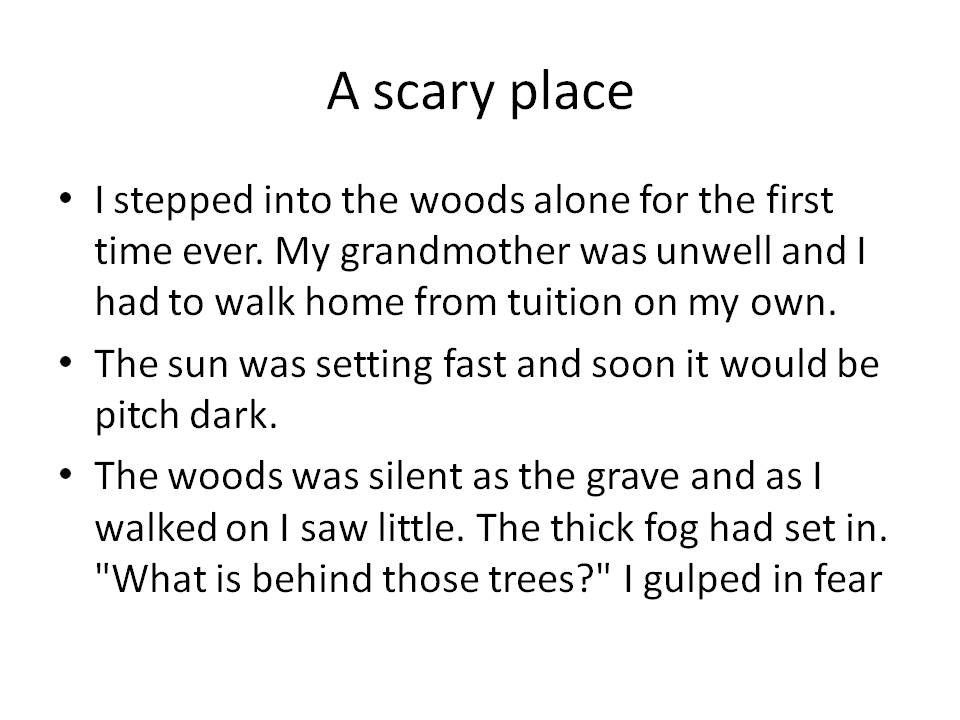 examples of phrases to describe a scary place