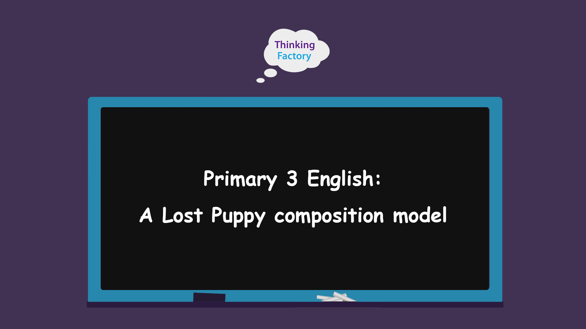 Primary 3 English Composition Theme – A Lost Puppy