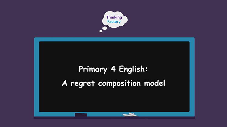 P4 English Composition Theme – A Regret