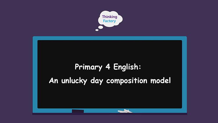 P4 English - An unlucky day composition