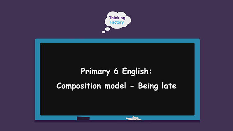P6 composition being late