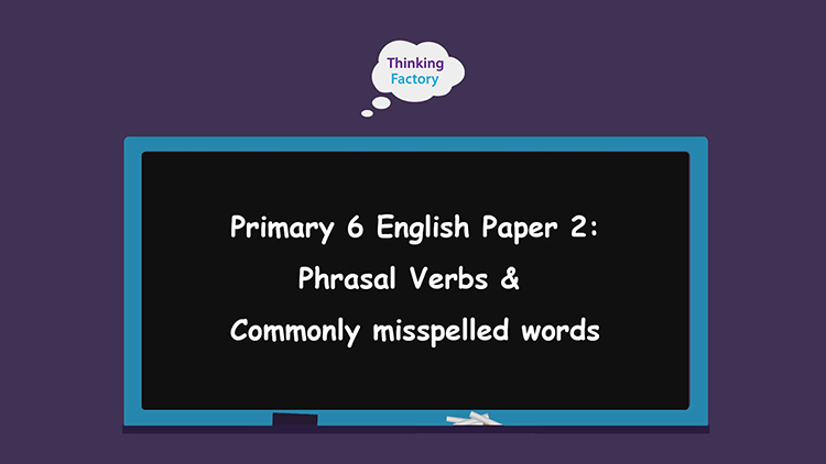 P6 Commonly Misspelled Words