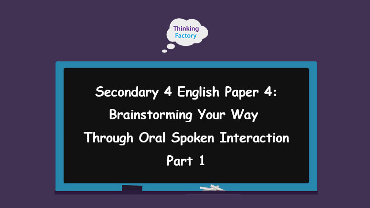 Brainstorming Your Way Through Oral Spoken Interaction (Part 1)